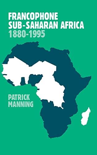 9780521642552: Francophone Sub-Saharan Africa 1880-1995