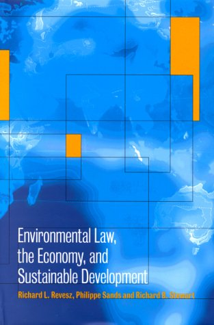 9780521642705: Environmental Law, the Economy and Sustainable Development: The United States, the European Union and the International Community