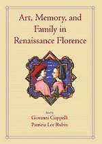 9780521643009: Art, Memory, and Family in Renaissance Florence