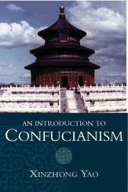 9780521643122: An Introduction to Confucianism (Introduction to Religion)