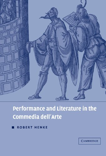9780521643245: Performance and Literature in the Commedia dell'Arte