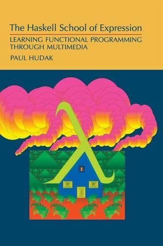 9780521643382: The Haskell School of Expression: Learning Functional Programming through Multimedia