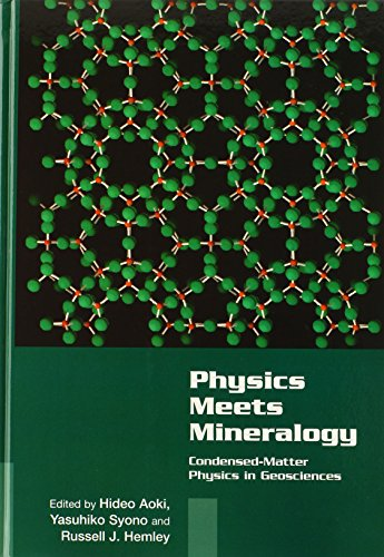 9780521643429: Physics Meets Mineralogy: Condensed Matter Physics in the Geosciences