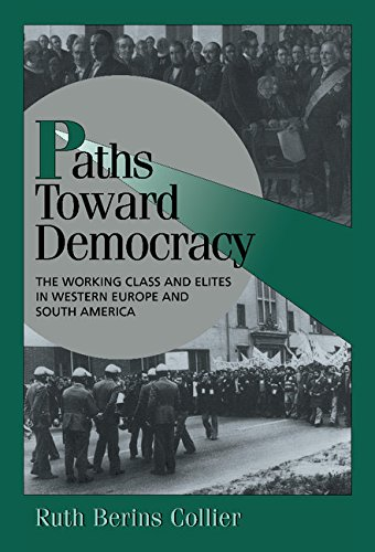 9780521643696: Paths toward Democracy: The Working Class and Elites in Western Europe and South America (Cambridge Studies in Comparative Politics)