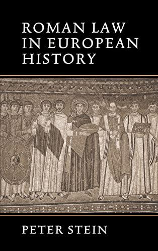 9780521643726: Roman Law in European History