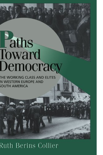 9780521643825: Paths toward Democracy: The Working Class and Elites in Western Europe and South America (Cambridge Studies in Comparative Politics)