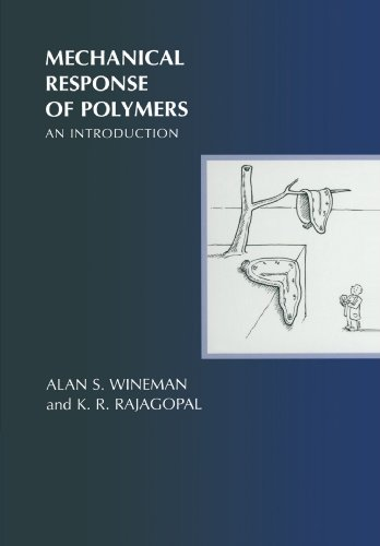 Mechanical Response of Polymers: An Introduction: Wineman, Alan S.