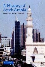 9780521644129: A History of Saudi Arabia