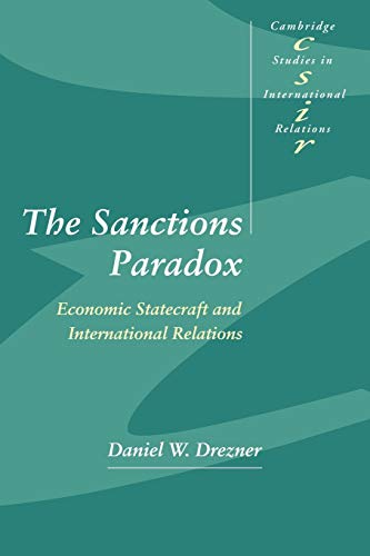 9780521644150: The Sanctions Paradox: Economic Statecraft and International Relations (Cambridge Studies in International Relations)