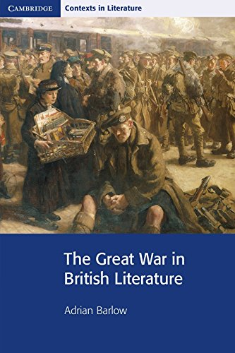 9780521644204: The Great War in British Literature (Cambridge Contexts in Literature)