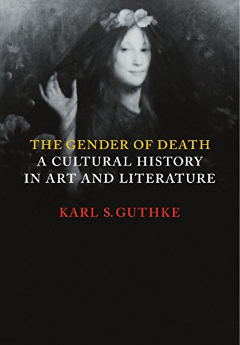 The Gender of Death: A Cultural History in Art and Literature: Karl S. Guthke