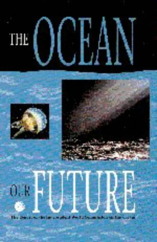 9780521644655: The Ocean: Our Future