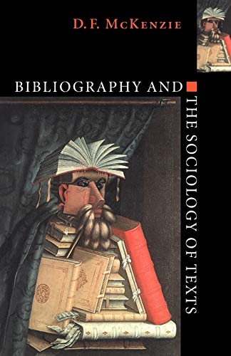 9780521644952: Bibliography and the Sociology of Texts
