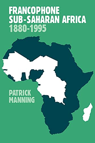 9780521645195: Francophone Sub-Saharan Africa 1880-1995