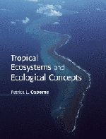 9780521645232: Tropical Ecosystems and Ecological Concepts