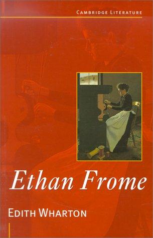 Cambridge Literature: Edith Wharton's 'Ethan Frome': Wharton, Edith; Peel, Robin (Ed...
