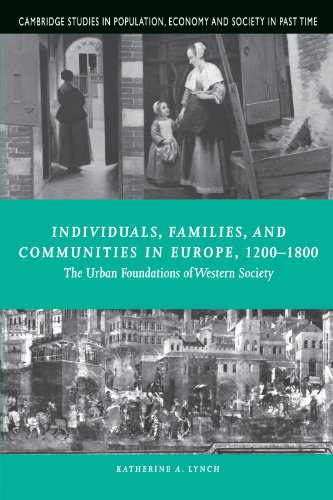 9780521645416: Individuals, Families, and Communities in Europe, 1200-1800: The Urban Foundations of Western Society (Cambridge Studies in Population, Economy and Society in Past Time)