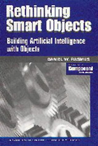 Rethinking Smart Objects: Building Artificial Intelligence with Objects (SIGS: Advances in Object ...