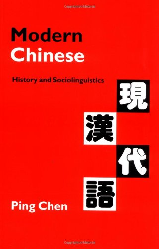 9780521645720: Modern Chinese: History and Sociolinguistics