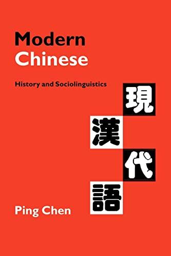 9780521645720: Modern Chinese: History and Sociolinguistics