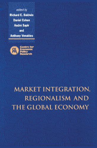 9780521645898: Market Integration, Regionalism and the Global Economy
