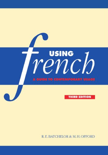 9780521645935: Using French: A Guide to Contemporary Usage