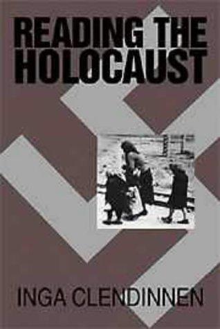 9780521645973: Reading the Holocaust