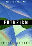 9780521646116: Futurism (Movements in Modern Art)