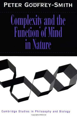 9780521646246: Complexity and the Function of Mind in Nature (Cambridge Studies in Philosophy and Biology)
