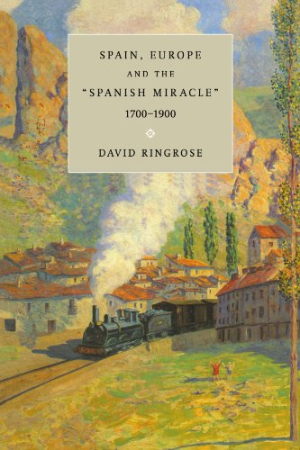 9780521646307: Spain, Europe, and the 'Spanish Miracle', 1700-1900