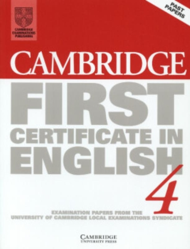 9780521646406: Cambridge first certificate in English. Student's book. Per le Scuole superiori: Examination Papers from the University of Cambridge Local Examinations Syndicate: Level 4 (FCE Practice Tests)