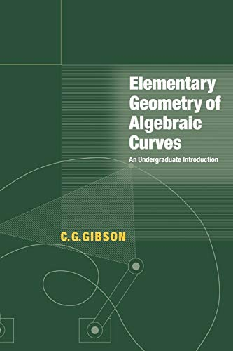 9780521646413: Elementary Geometry of Algebraic Curves: An Undergraduate Introduction