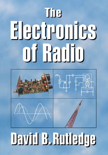 9780521646451: The Electronics of Radio