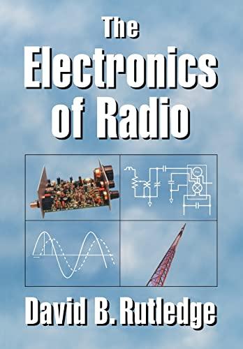 9780521646451: The Electronics of Radio