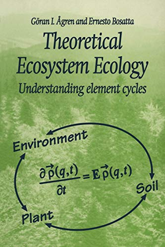 9780521646512: Theoretical Ecosystem Ecology: Understanding Element Cycles