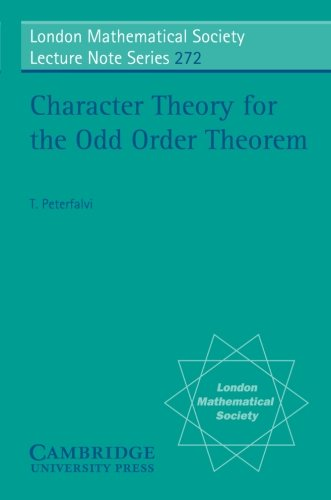 9780521646604: Character Theory for the Odd Order Theorem (London Mathematical Society Lecture Note Series)