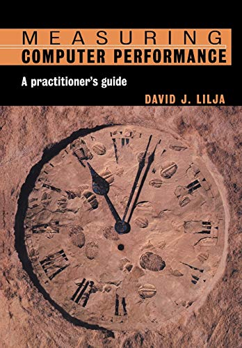 9780521646703: Measuring Computer Performance Paperback: A Practitioner's Guide