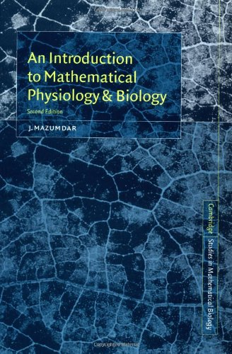 9780521646758: An Introduction to Mathematical Physiology and Biology (Cambridge Studies in Mathematical Biology)