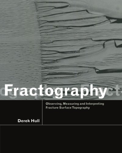 9780521646840: Fractography: Observing, Measuring and Interpreting Fracture Surface Topography