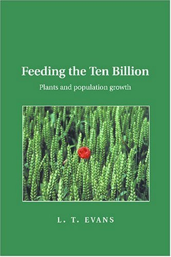 9780521646857: Feeding the Ten Billion: Plants and Population Growth