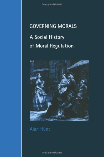 9780521646895: Governing Morals: A Social History of Moral Regulation (Cambridge Studies in Law and Society)