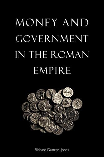 9780521648295: Money and Government in the Roman Empire