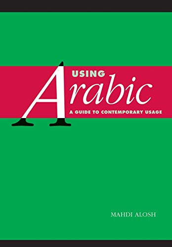 9780521648325: Using Arabic: A Guide to Contemporary Usage