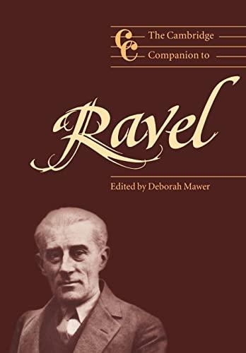 9780521648561: The Cambridge Companion to Ravel (Cambridge Companions to Music)