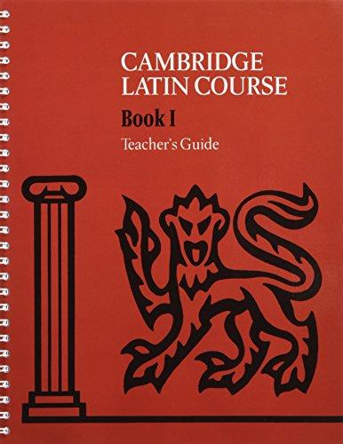 Cambridge Latin Course Book I Teacher's Guide (0521648599) by Cambridge School Classics Project