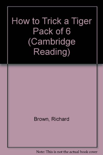 9780521648745: How to Trick a Tiger Pack of 6 (Cambridge Reading)