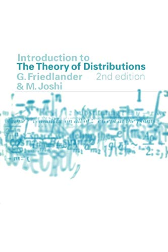 Introduction to the Theory of Distributions: Joshi, M., Friedlander,