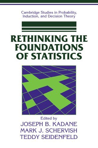 9780521649759: Rethinking the Foundations of Statistics (Cambridge Studies in Probability, Induction and Decision Theory)