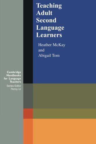 9780521649902: Teaching Adult Second Language Learners