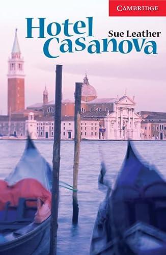 Hotel Casanova Level 1 (Cambridge English Readers): Leather, Sue